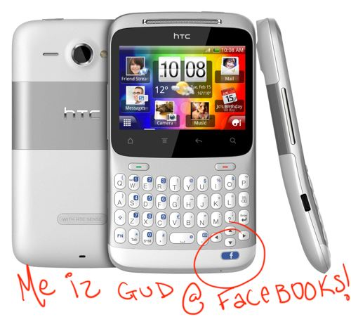 HTC ChaCha the first facebook phone is available now on amazon. Me iz Gud @ Facbooks ;)